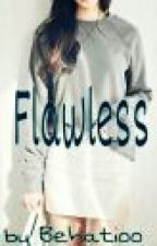 Flawless by Behatioo