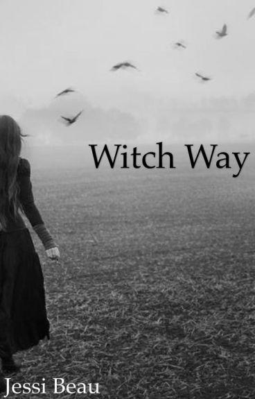 Witch Way by JessieB
