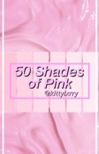 50 Shades of Pink // Larry by kittylxrry