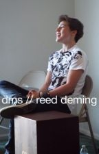 dms // reed deming by boxingpayne