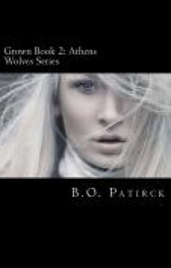 Grown(Book 2 of The Athens Wolves Series)
