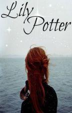 |Lily Potter - A Harry Potter Fanfiction| by PitchBlackNightSky