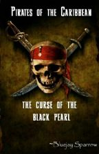 pirates of the caribbean: the curse of the black pearl by GhostOfTheOceanTG