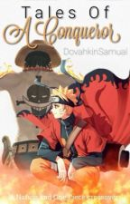 Naruto: Tales of a Conquerer by DovahkiinSamuel