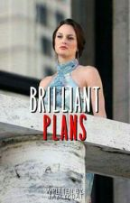 Brilliant Plans by jazlykdat