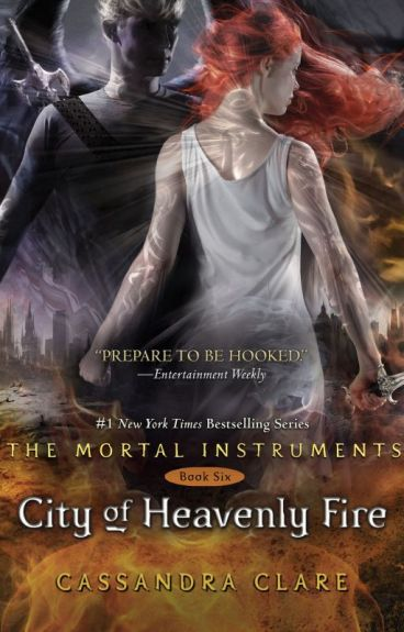 City of Heavenly Fire - Lửa Thiên đàng (Hoàn)
