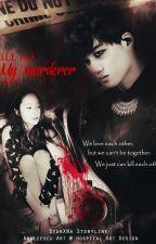 Kill Me, My Murderer [KaiStal Fanfiction] by SZYunn