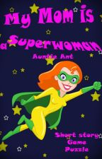 Books for kids: My Mom is A SuperWoman by FreedPub