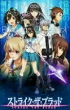 My Feelings ~ A Strike The Blood Fanfiction Epilogue One-Shot by TheCuteAnimePrincess