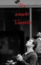 Un Acosador Vampirico (Jamie Dornan y tu) EDITANDO by susanaolivares24_