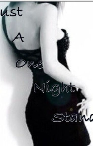 Or Is It Just A One Night Stand