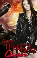 Ares: The Mafia Queen (Hiatus) by puddlestrucks