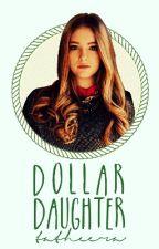 Dollar Daughter by tatheera_