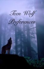 Teen Wolf preferences by Void_Yanelly
