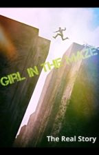 Girl In The Maze (Newt X Reader Book 2) by abbiethegreenie