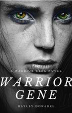 The Warrior Gene by Hayley_JayD