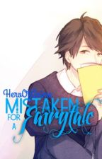 Mistaken for a Fairytale (Sequel to Mistaken for a Boy) [On-hold] by HeroOfAnime