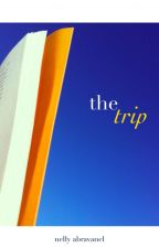 The Trip by abranelly