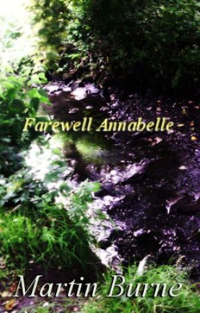 Farewell Annabelle by burneplasmafire