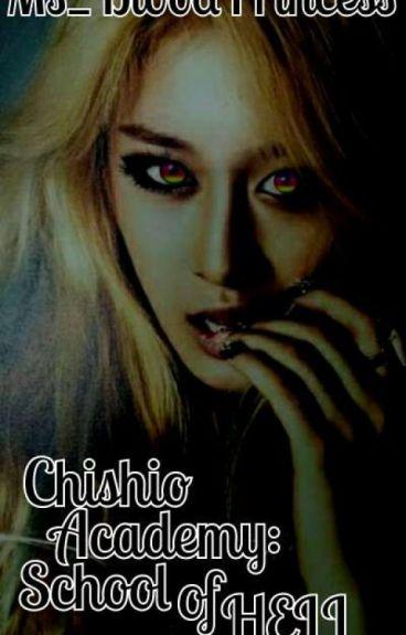 Chishio Academy: School of Hell [UNDER MAJOR EDITING]
