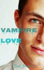 Vampire love by Dark_Writer383