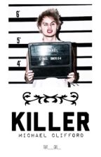 Killer || m.g.c by That__girl_