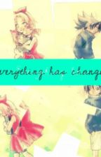 Everything has Changed by someonebored