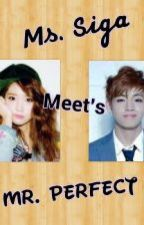 Ms. Siga meets Mr. Perfect by couple_maker