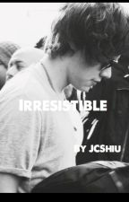 Irresistible (A Harry Styles Fan Fiction) by JCatherineS