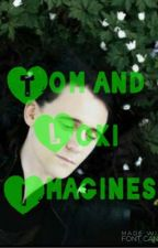 Loki and Tom Imagines by loki_imagine_this