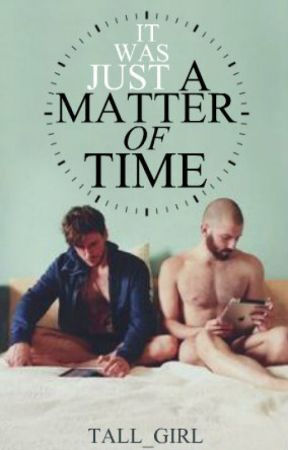 A Matter Of Time by tall_girl