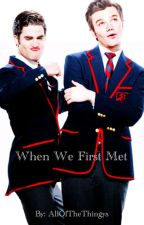 When we first met ❤️ (CrissColfer) ( BoyxBoy ) by AllOfTheThingys