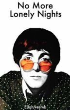 No More Lonely Nights (Paul McCartney fanfic) Book 2 by peachypaulmccartney