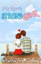 My Lovely Strong Girl by AhRan_Kim