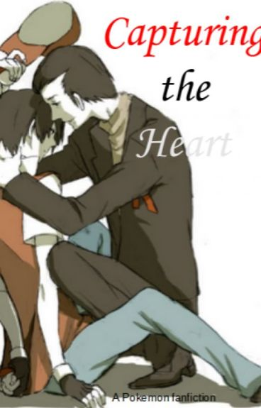 Capturing The Heart A Pokemon Fanfiction Boyxboy