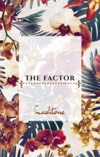 The Factor. \\ Larry // [Pause] by Lashtone