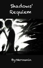Shadows' Requiem by Fire_Kitsune