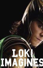 Loki Imagines by geekfreaknerd2217