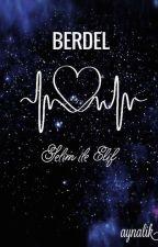 BERDEL by aynalik