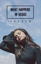 What Happens in Vegas || Harlena #Wattys2016 by sty_lesb
