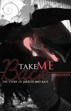 Take Me Back - The Story of Jarrod & Kate [From 'Hiding Behind The Music'] by JordieXx