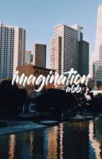 imagination; sm by DONTWANTYOURLOVE