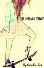 Quer dançar comigo? by Lari_5sosFan