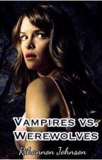 Vampire vs. Werewolves by Rihannon_Johnson