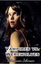 Vampire vs. Werewolves by Rihannon_Johnson