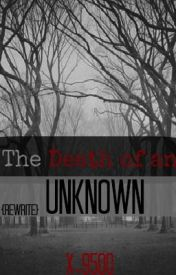 Death Of The Unknown (rewrite) by X-9500