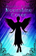 Moonshine Cover  by Moonshine_Writer