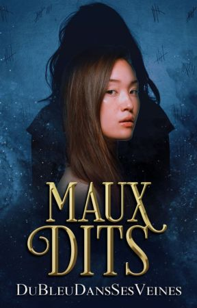 Maux Dits by DuBleuDansSesVeines