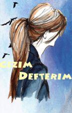 Çizim Defterim by zeyneptugce13