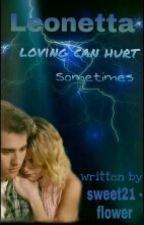 Leonetta - Loving can hurt sometimes by sweet21flower